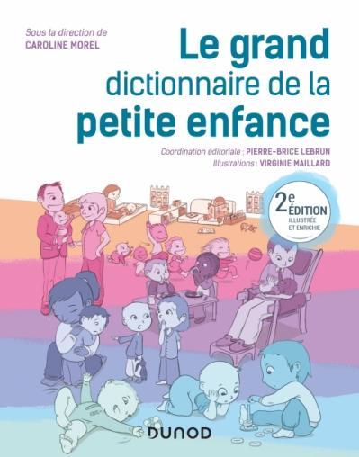 Grand Dictionnaire de la Petite Enfance