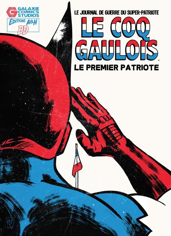 Le Coq GAULOIS - Le premier Patriote